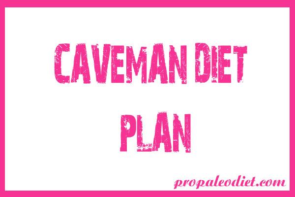 Caveman Diet Plan