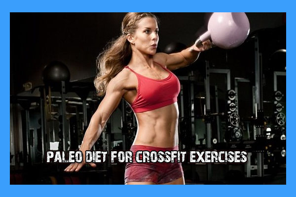 Paleo Diet For Crossfit