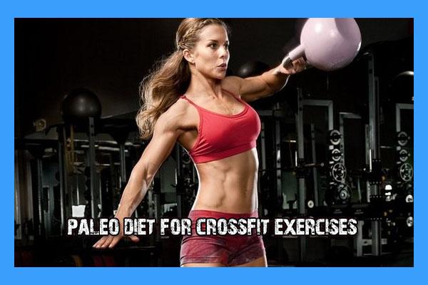 Paleo Diet For Crossfit