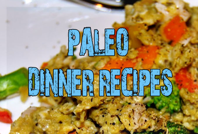 Paleo Dinner Recipes
